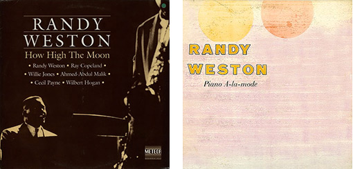 Randy Weston - How High the Moon y  Piano á-la Mode