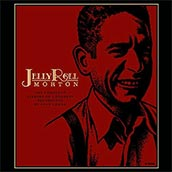 Jelly Roll Morton - The Complete Library of Congress Recordings