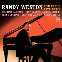 Randy Weston - Live at the Five Spot