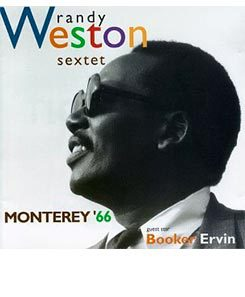 Randy Weston - Monterey'66