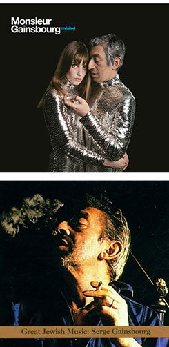 "Serge Gainsbourg ""Monsieur Gainsbourg Revisited"" y ""Great Jewish Music: Serge Gainsbourg""."