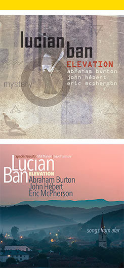 Mystery y Songs of Afar de Lucian Ban Elevation
