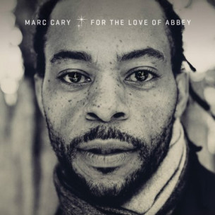"Marc Cary ""For the Love of Abbey"""
