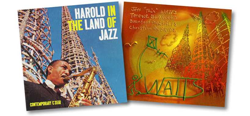 "Portadas de ""Harold In The Land Of Jazz"" © 1958 de Harold Land, y ""Watts"" © 2009 de Jeff ""Tain"" Watts, visible en ambas la imagen de ""Nuestro Pueblo"" (The Watts Towers)."