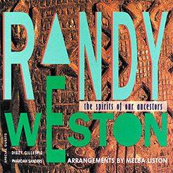 Randy Weston - The Spirit of Our Ancestors